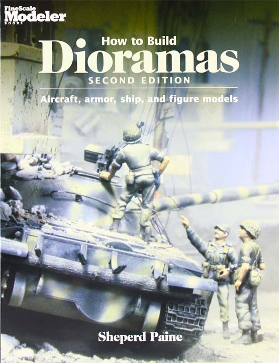 Sheperd Paine_How to build Dioramas_Book Cover